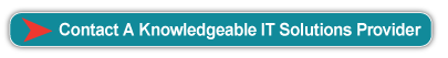Talk With A Knowledgeable IT Solutions Provider