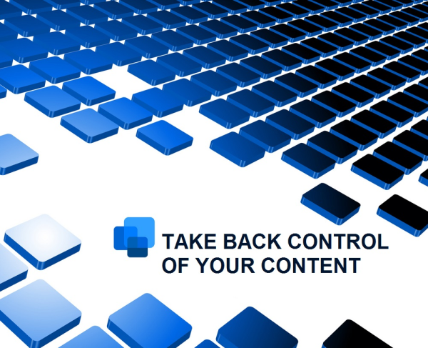 take-back-control-of-your-content