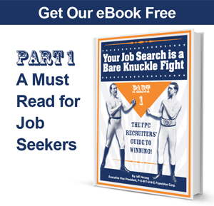 Your Job Search is a Bare Knuckle Fight Part One
