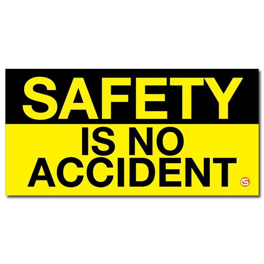 Safety no accident