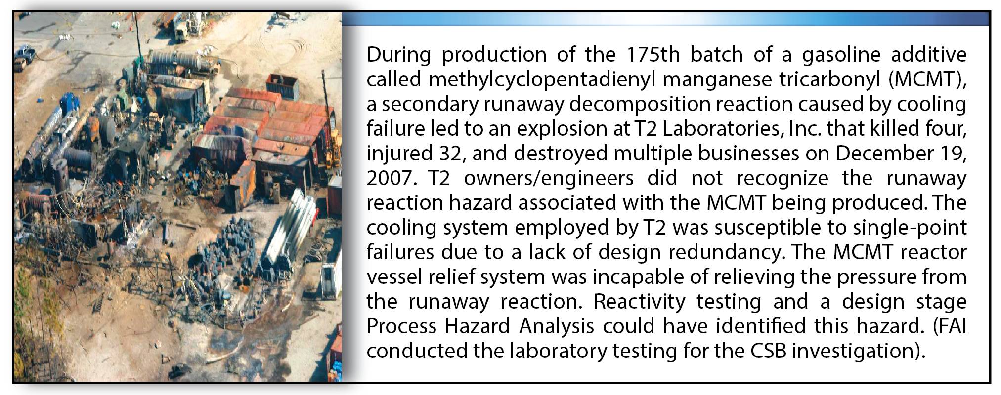 Figure 1b. – T2 Laboratories, Inc. Runaway Reaction and Explosion[4]