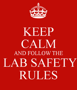 keep-calm-and-follow-the-lab-safety-rules