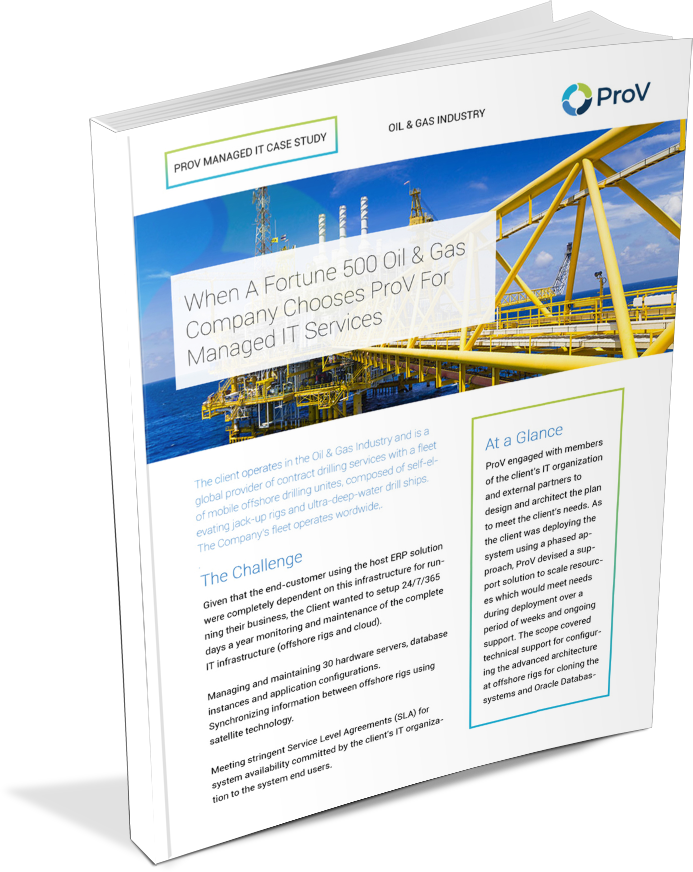 Oil and Gas Managed IT Case Study