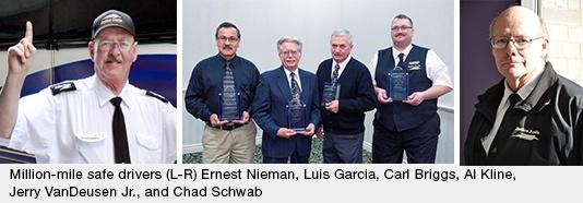 Million-mile Safe Drivers: Ernest Nieman, Luis Garcia, Carl Briggs, Al Kline, Jerry VanDeusen Jr., and Chad Schwab