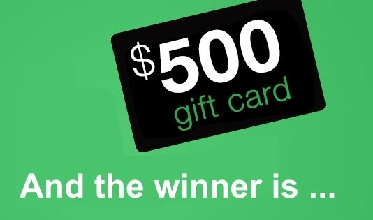 $500 Gift Card – And the winner is...