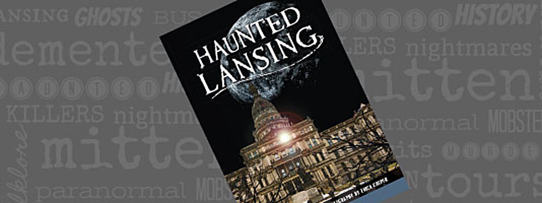 Haunted Lansing Book Cover
