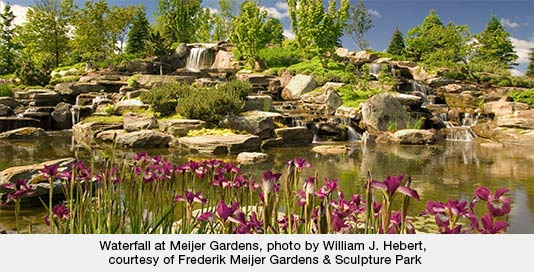 Waterfall at Meijer Gardens, photo by William J. Hebert, courtesy of Frederik Meijer Gardens & Sculpture Park