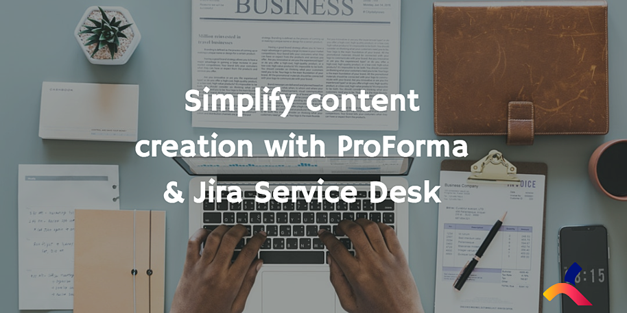 Content_creation_jira_service_desk_proforma
