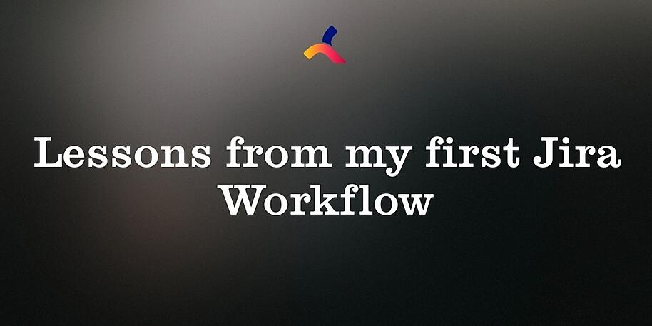 Lessons_first_jira_workflow