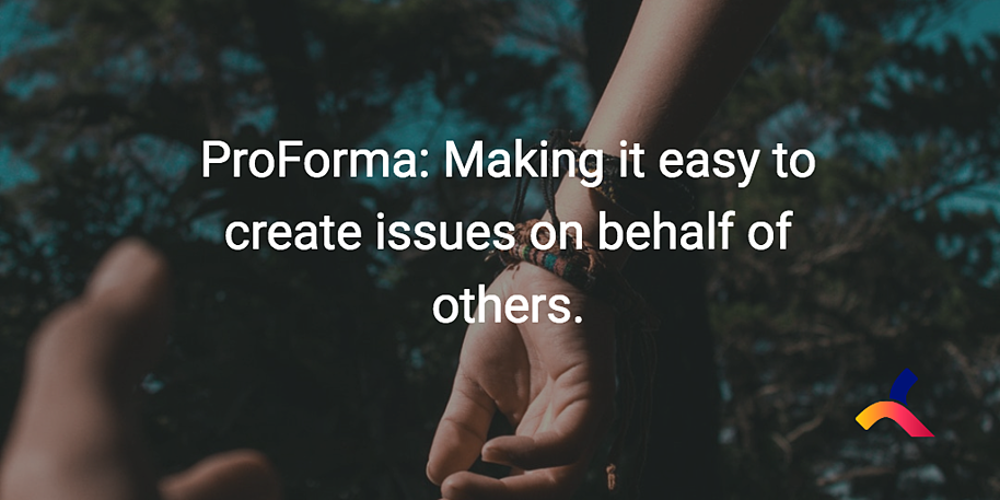 ProForma_issue_forms_jira