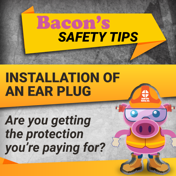 Bacon_Safety_Tips_foam_earplugs-081722-edited.png