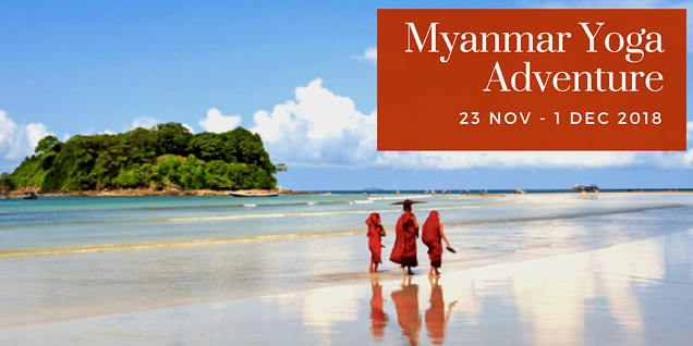 Why run a yoga retreat in myanmar of all places...?
