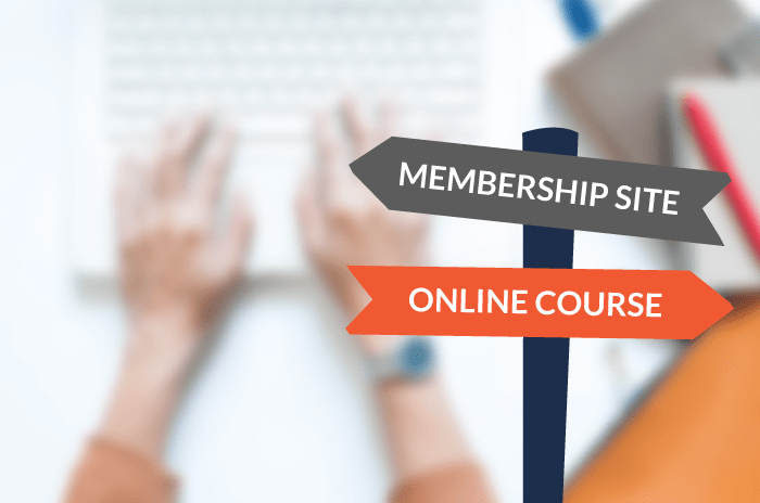 Online Course or Membership Site? 7 Questions That Will Help You Choose