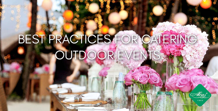 BEST PRACTICES FOR CATERING OUTDOOR EVENTS