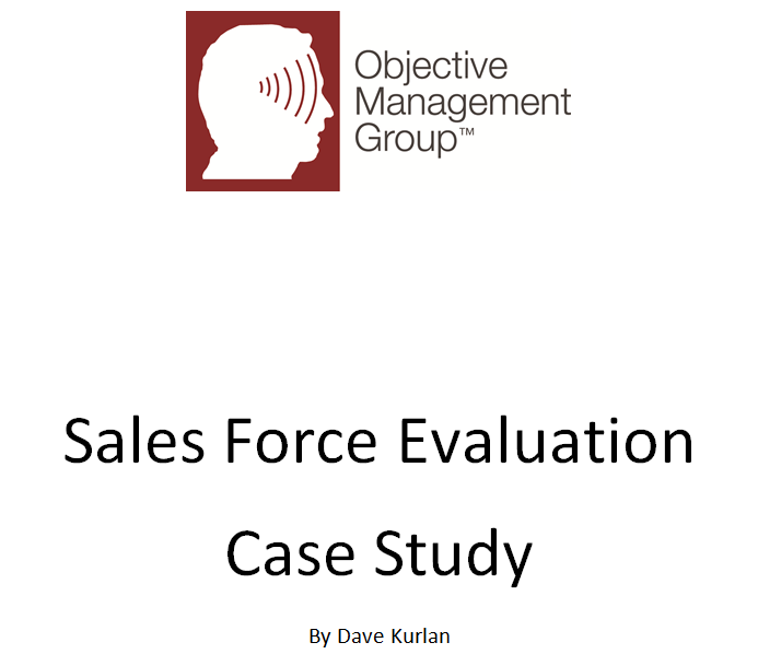 How a Company Used a Sales Force Evaluation to Change Their Business