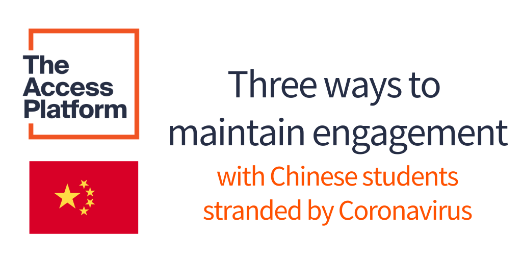 Maintaining engagement with Chinese students stranded by Coronavirus; a peer-led solution