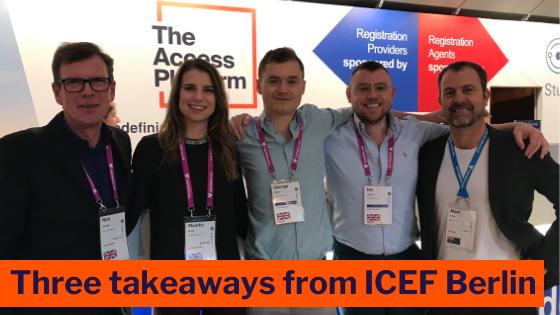 3 takeaways from ICEF Berlin 2019