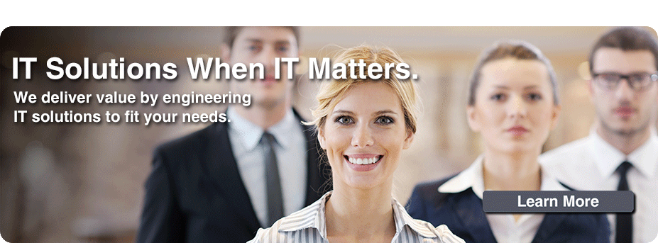IT Solutions When IT Matters