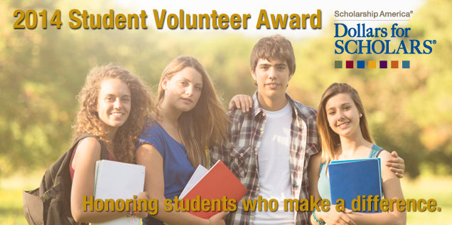 Dollars for Scholars Student Volunteer Award Winners