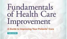 Fundamentals of Health Care Improvement.