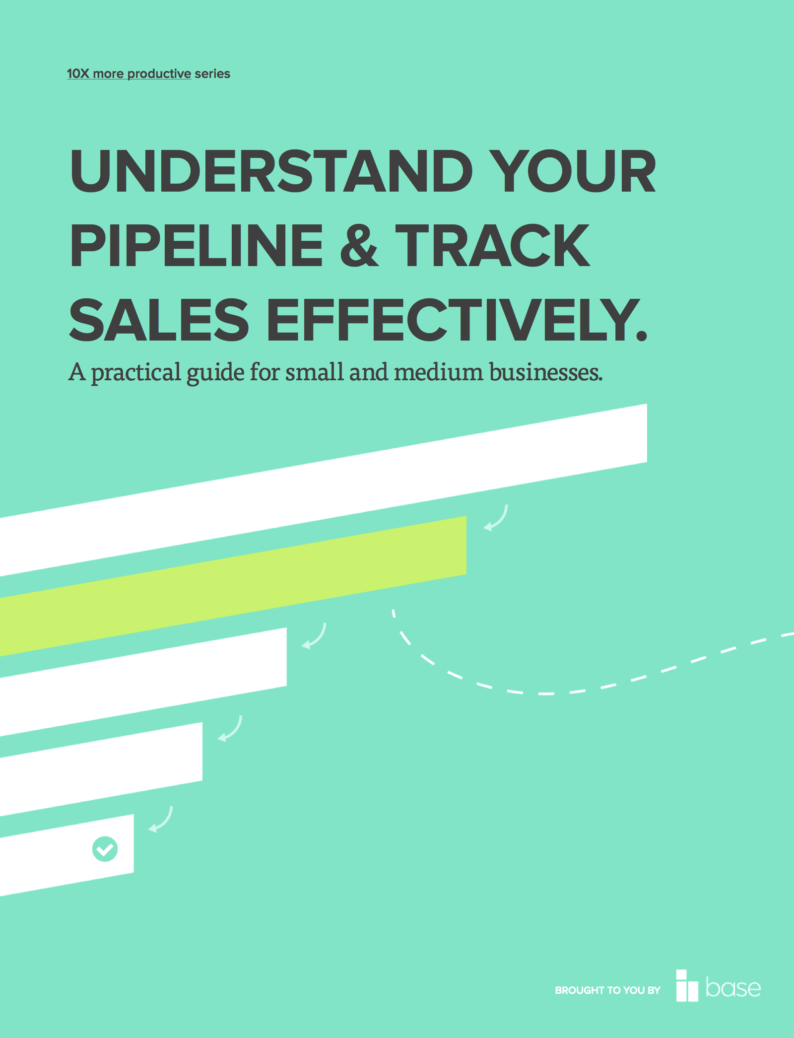 Understand your pipeline and track sales effectively