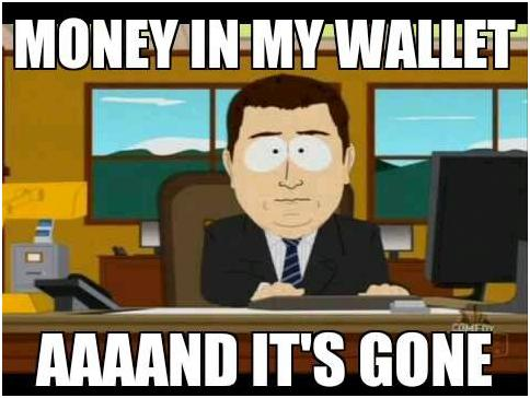 Funny-Money-Meme-Money-In-My-Wallet-Aaaand-Its-Gone-Picture