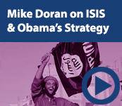 Mike Doran on ISIS and Obama's Strategy