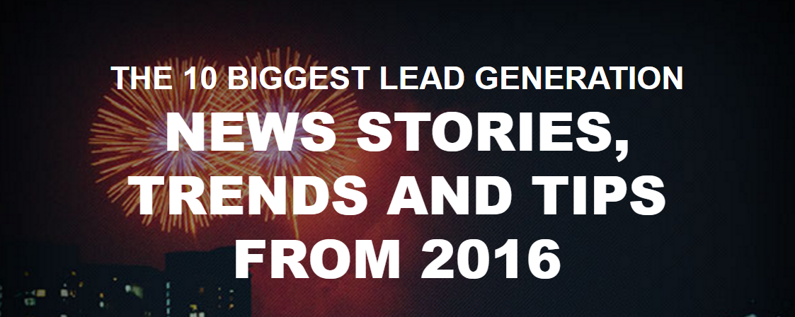 top lead generation stories from 2016