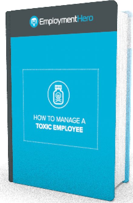 Download our How to manage Toxic Employees Guide today!
