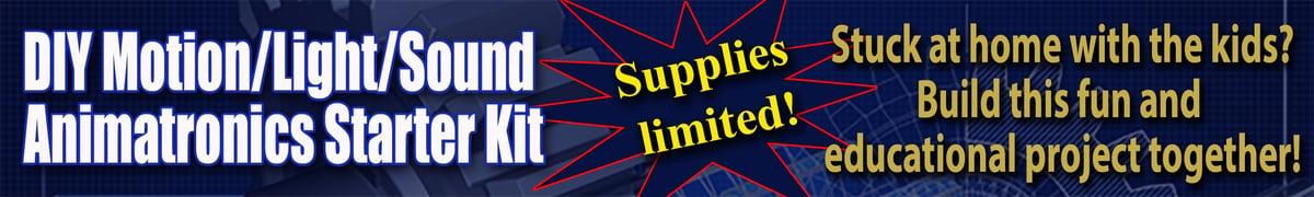 DYI Animatronics Banner supplies limited