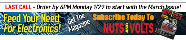 Last Call - Subscribe to Nuts & Volts - Get the Magazine!