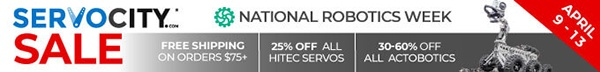 ServoCity Nat ional Robotics Week Sale