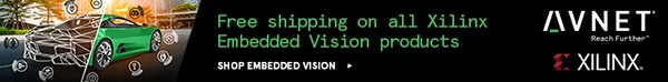 AVNET - Free Shipping On All Xilinx Embedded Vision Products