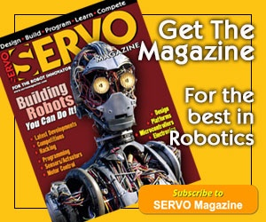 Last Call - Subscribe to SERVO Magazine - For the Best in Robotics!