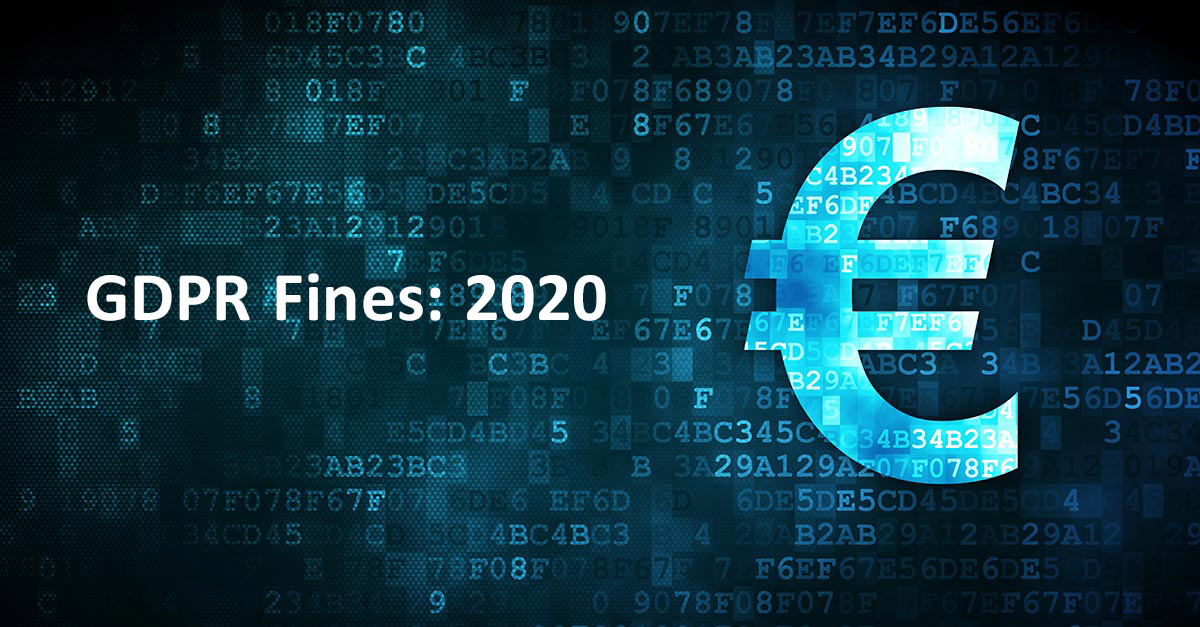 Biggest GDPR Fines of 2020
