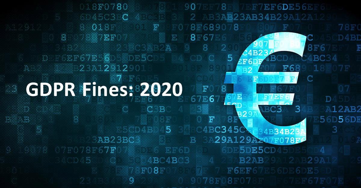 Biggest GDPR Fines of 2020