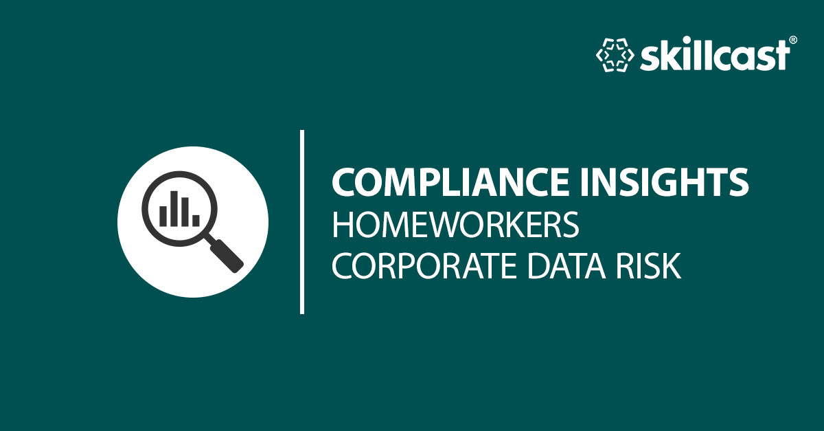 Homeworkers Putting Corporate Data at Risk