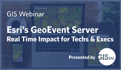 Recap: GeoEvent Webinar