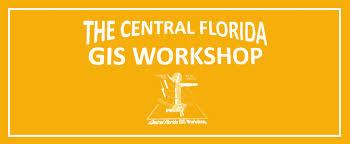 Central Florida GIS Workshop 2018