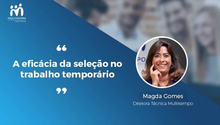 A eficácia da selecao no trabalho temporário_Magda Gomes_Multitempo.jpg