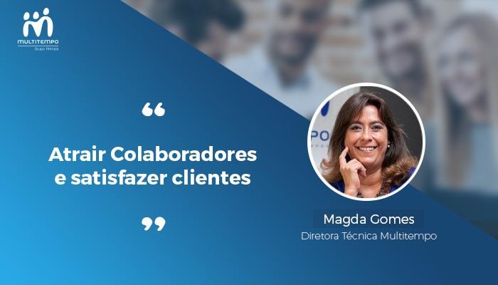 Atrair Colaboradores e satisfazer clientes_Magda Gomes.jpg
