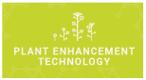 Plant Enhancement Technology
