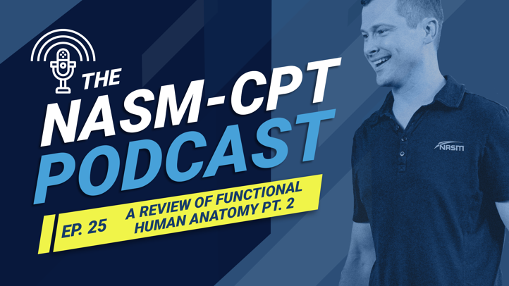 NASM-CPT Podcast Ep. 25