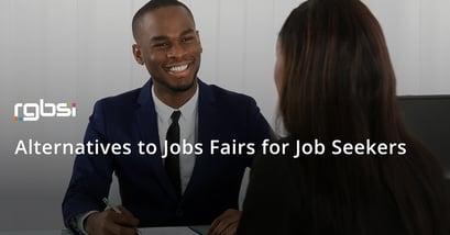 Alternatives to Job Fairs for Job Seekers
