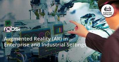Augmented Reality (AR) in Enterprise and Industrial Settings