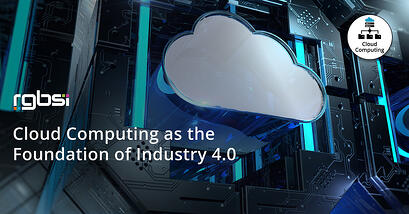 Cloud Computing as the Foundation of Industry 4.0