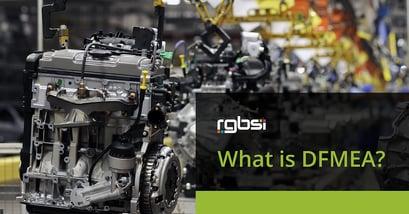 What is DFMEA?   RGBSI