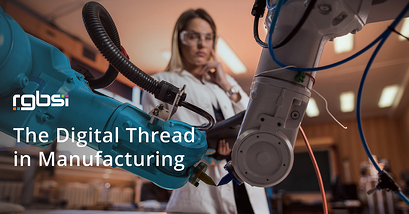 The Digital Thread in Manufacturing
