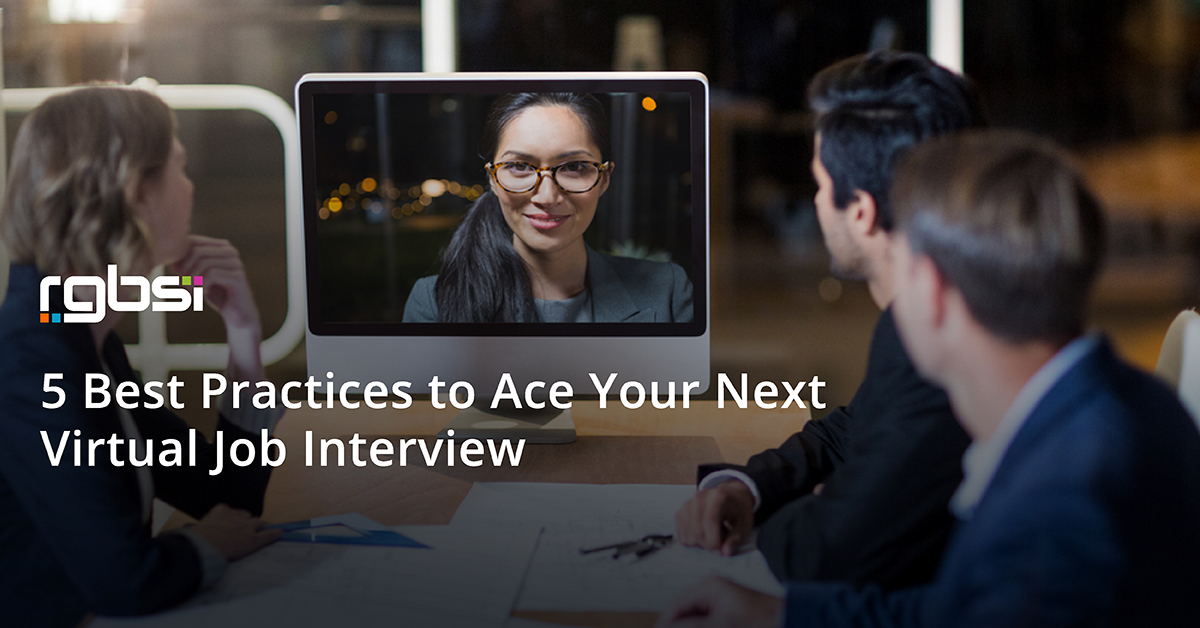 5 Best Practices to Ace Your Next Virtual Job Interview