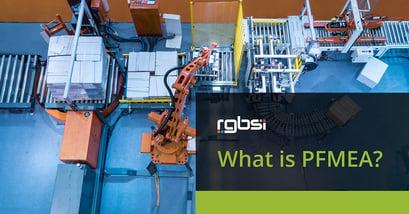 What is PFMEA?   RGBSI